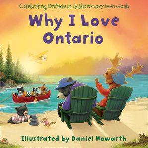 Why I Love Ontario eBook  by Daniel Howarth