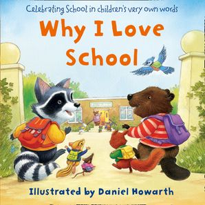 Why I Love School eBook  by Daniel Howarth