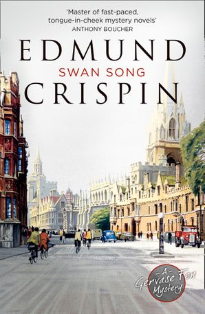 Swan Song Paperback  by Edmund Crispin