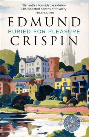 Buried for Pleasure Paperback  by Edmund Crispin