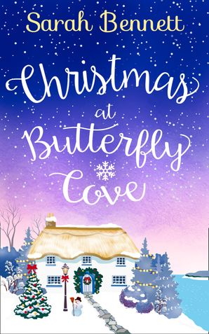 Christmas at Butterfly Cove (Butterfly Cove, Book 3) eBook  by Sarah Bennett