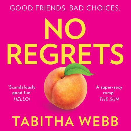 No Regrets - Tabitha Webb, Read by Kristin Atherton