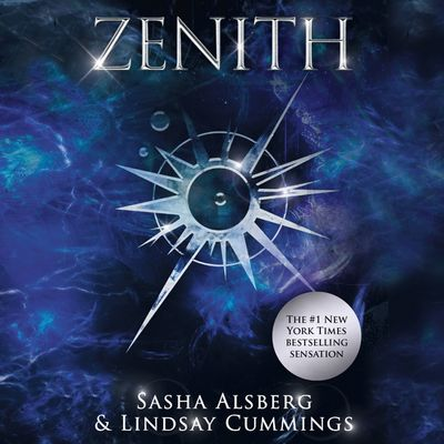 Zenith - Sasha Alsberg and Lindsay Cummings, Read by Caitlin Davies, Stephen Dexter, Jordan Claire McCraw, Jane Oppenheimer, Michael Rahhal and Nicol Zanzarella