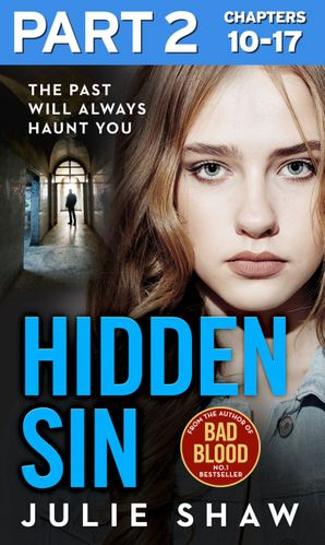 Hidden Sin: Part 2 of 3: When the past comes back to haunt you eBook  by Julie Shaw