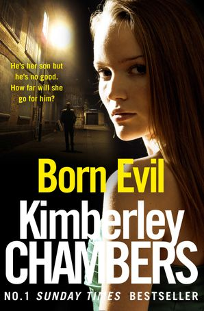 Born Evil Paperback  by Kimberley Chambers