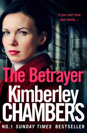 The Betrayer Paperback  by Kimberley Chambers