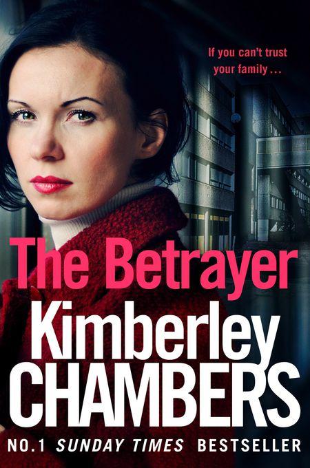The Betrayer - Kimberley Chambers