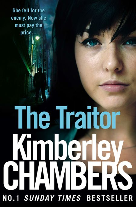 The Traitor (The Mitchells and O'Haras Trilogy, Book 2) - Kimberley Chambers