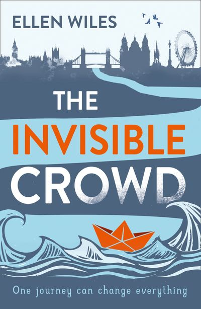The Invisible Crowd - Ellen Wiles