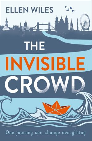 The Invisible Crowd Paperback First edition by Ellen Wiles