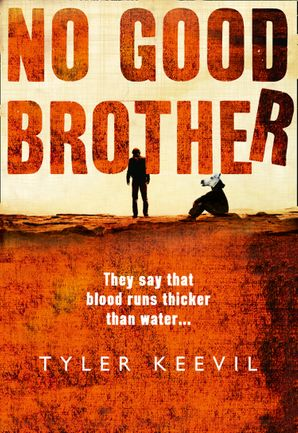 No Good Brother Hardcover  by