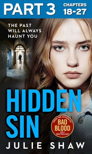 Hidden Sin: Part 3 of 3: When the past comes back to haunt you eBook  by