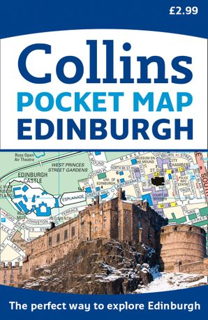 Edinburgh Pocket Map: The perfect way to explore Edinburgh   by No Author