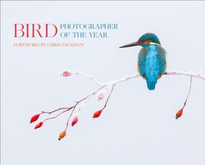 Bird Photographer of the Year: Collection 2 Hardcover  by No Author