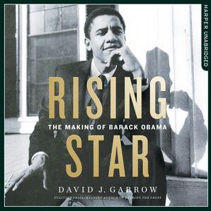 Rising Star Download Audio Unabridged edition by David Garrow