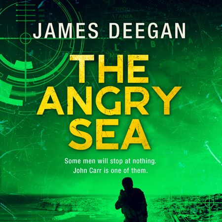 The Angry Sea (John Carr, Book 2) - James Deegan, Read by Joshua Manning