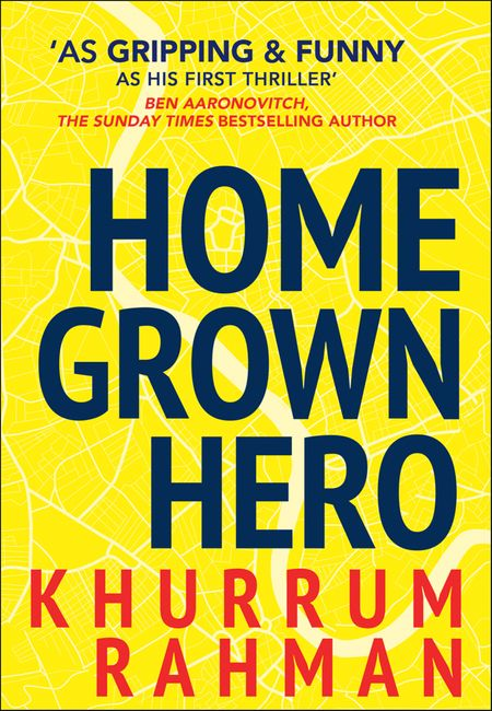 Homegrown Hero (Jay Qasim, Book 2) - Khurrum Rahman
