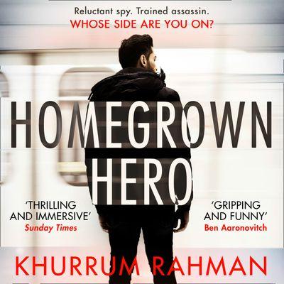 Homegrown Hero (Jay Qasim, Book 2) - Khurrum Rahman, Read by Waleed Akhtar