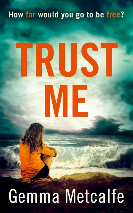 Trust Me - Gemma Metcalfe