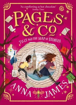 Tilly and the Map of Stories (Pages & Co., Book 3) Hardcover  by Anna James