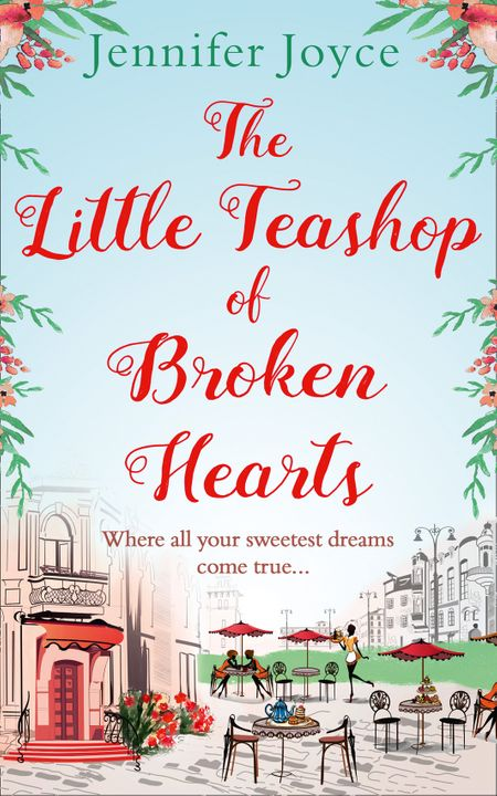 The Little Teashop of Broken Hearts - Jennifer Joyce