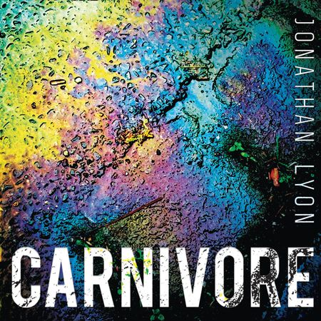 Carnivore - Jonathan Lyon, Read by Andrew Wincott