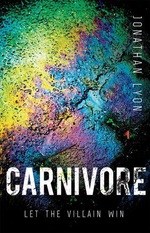Carnivore Paperback  by Jonathan Lyon