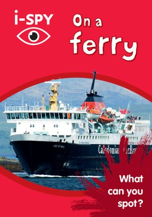 i-SPY On a Ferry: What can you spot? (Collins Michelin i-SPY Guides) Paperback  by No Author