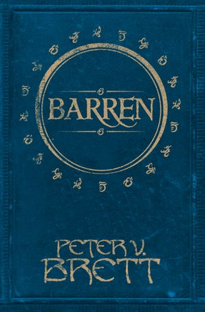 Barren (Novella) Hardcover  by Peter V. Brett