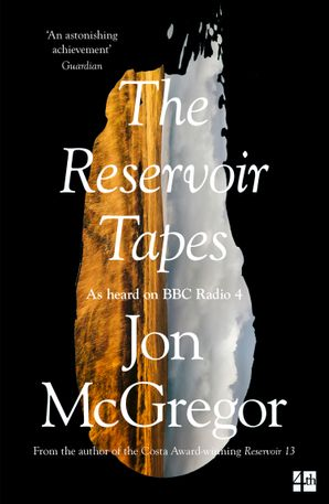 The Reservoir Tapes Paperback  by Jon McGregor