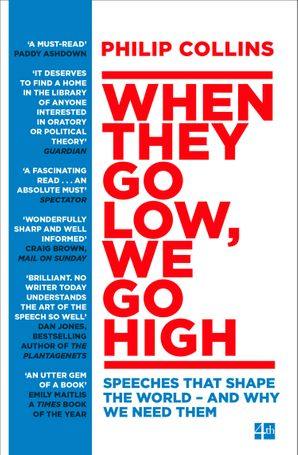 When They Go Low, We Go High Paperback  by Philip Collins