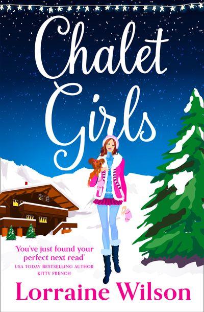 Chalet Girls - Lorraine Wilson