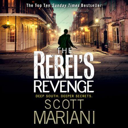 The Rebel's Revenge - Scott Mariani, Read by Colin Mace