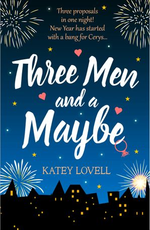 Three Men and a Maybe: (Free Romance Short Story) eBook  by Katey Lovell