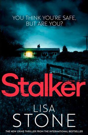 Stalker Paperback  by Lisa Stone