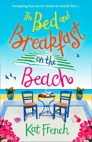 The Bed and Breakfast on the Beach Paperback  by Kat French