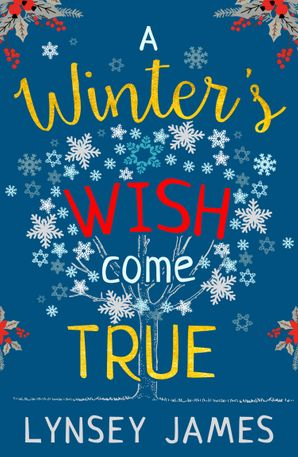 A Winter's Wish Come True eBook  by Lynsey James