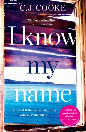I Know My Name Paperback  by C.J. Cooke