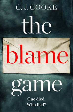 The Blame Game Paperback  by C.J. Cooke