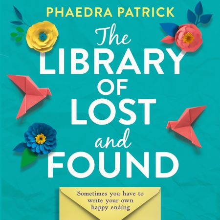 The Library of Lost and Found - Phaedra Patrick, Read by Sarah Borges