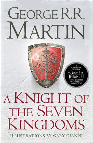 A Knight of the Seven Kingdoms Paperback  by George R. R. Martin