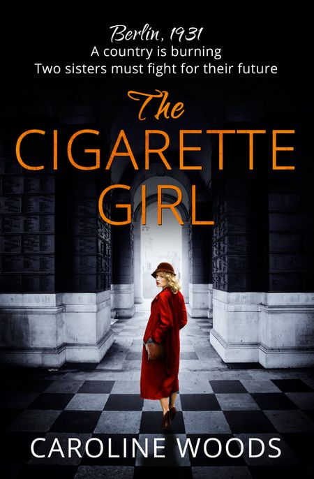 The Cigarette Girl - Caroline Woods