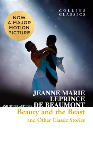 Beauty and the Beast and Other Classic Stories Paperback  by Jeanne Marie Leprince de Beaumont