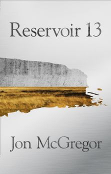 Reservoir 13: Limited Signed and Numbered Edition