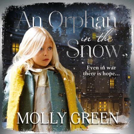 An Orphan in the Snow - Molly Green, Read by Karen Cass