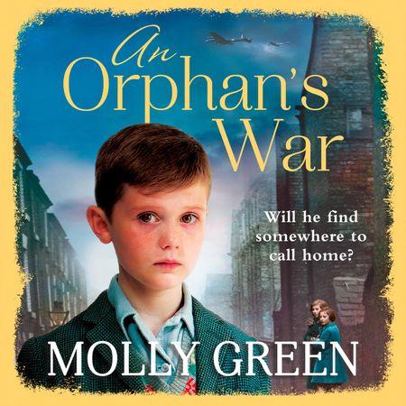 An Orphan's War - Molly Green, Read by Julie Masey