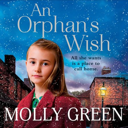 An Orphan's Wish - Molly Green, Read by Julie Masey