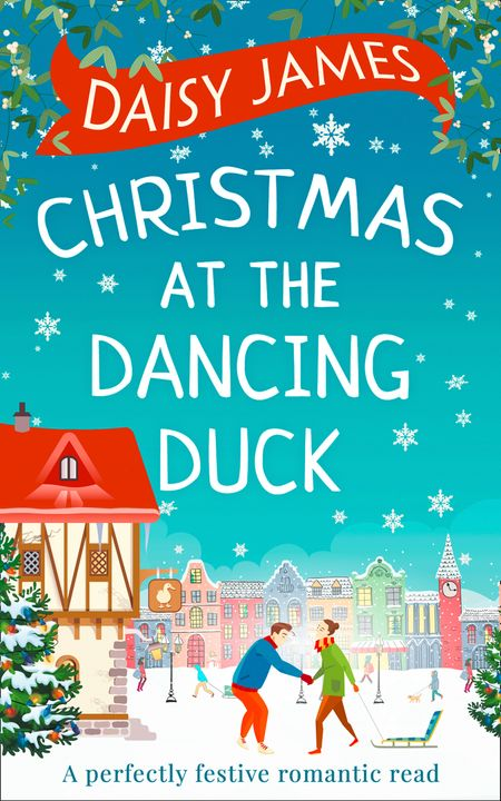 Christmas at the Dancing Duck - Daisy James