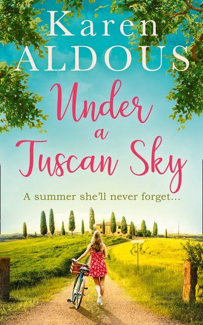 Under a Tuscan Sky - Karen Aldous