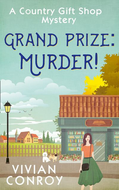 Grand Prize: Murder! (A Country Gift Shop Cozy Mystery series, Book 2) - Vivian Conroy